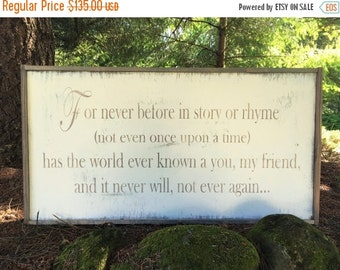 """ON SALE 24X48  """"For Never Before in Story or Rhyme"""""""