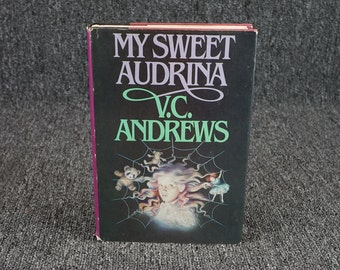 My Sweet Audrina By V.C Andrews Circa 1982