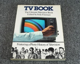 TV Book The Ultimate Television Book Featuring A Photo History Of Television