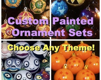 Set of 6 Custom Hand-Painted/Personalized Ornaments - Choose Any Theme!