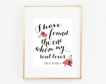 Bible Verse Art Printable I Have Found The One Whom My Soul Loves Scripture Song