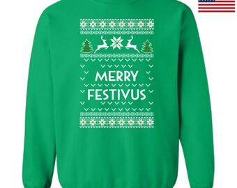 Merry Festivus Ugly Christmas Sweatshirt Ttd1
