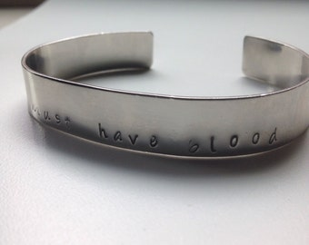 The 100 Inspired Cuff Bracelet, Blood Must Have Blood.