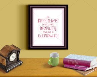 Autism Awareness Art Quote Print Gift for Aspie Aspergirl Aspergers Autistic Spectrum Disorder Differences do not lead to Disability 16444