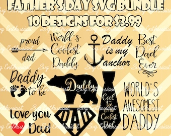 10 father's day SVG cut files, Dad SVG files, Father svg, Cricut, Dxf, PNG, Vinyl, Eps, Cut Files, Clip Art, Vector, Silhouette