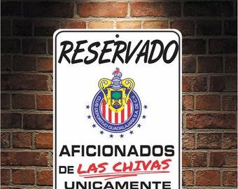 Reservado Aficionados de LAS CHIVAS  Futbol Mexico Guadalajara 9 x 12 Predrilled Aluminum Sign  U.S.A Free Shipping