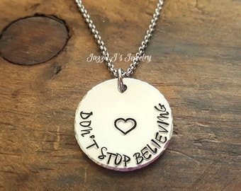 Don't Stop Believing Necklace, Hand Stamped Jewelry, Motivational Jewelry, Inspirational Jewelry, Graduation Gift, Gift for Her, Inspiring