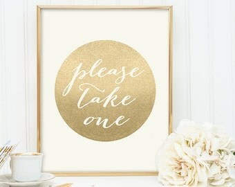 Please Take One Sign / Gold Sparkle Wedding Sign DIY / Metallic Gold and Cream / Champagne Gold ▷ Instant Download JPEG