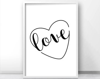 Love Wall Art Print,  Digital Download Black And White Print, Typography Print, Heart Wall Art,  Minimalist Wall Print, Typography Printable