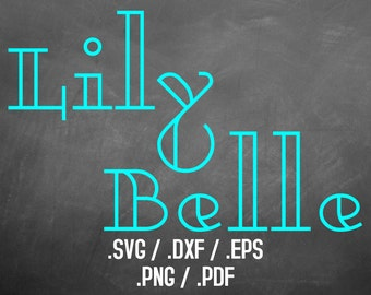 Lily Belle Font Design Files For Use With Your Silhouette Studio Software, DXF Files, SVG Font, EPS File, Png Font, Art Deco Font Silhouette