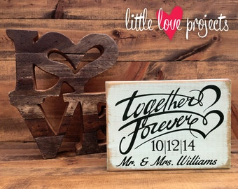 Personalized Wedding Name and Date Together Forever Rustic Decor