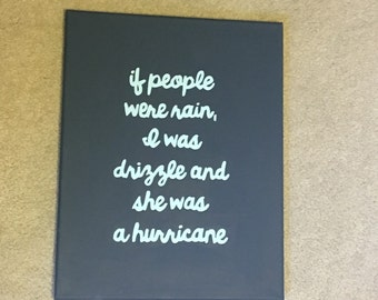 If people were rain... Looking For Alaska John Green canvas quote art