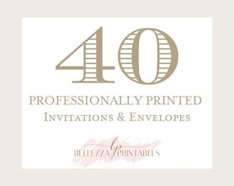 40 Printed Invitations- 5x7 professionally printed invitations-PW1
