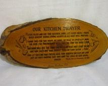 Vintage Our Kitchen Prayer by Floretta Barnard Vandervilt On A Tree Trunk Slice With Bark