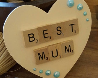 Best Mum Mothers Day Gift. Mum, Mam, Mom, Mothering Sunday Hanging Heart, Wooden Heart