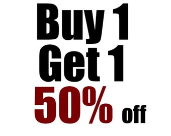 Everything in the shop is BOGO 50% off!!