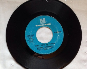 Bobby Sherman - Free Now To Roam / The Drum - 1971 Metromedia MMS 217 45 rpm Vinyl Record