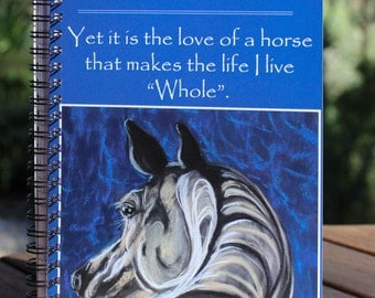 """Small Notebook with """"The love of a Horse"""" Quote and Artwork, Journal, Diary"""