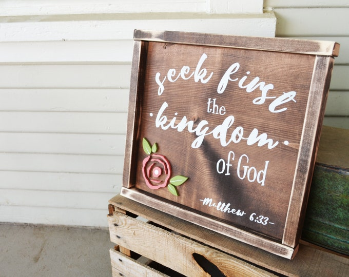 Seek First the Kingdom of God-Rustic Wooden Sign