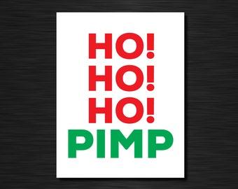 Ho Ho Ho PIMP | Funny holiday cards