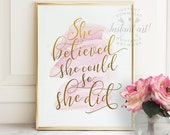 She believed she could so she did PRINTABLE art inspirational quote printable women gift last minute gift wife wall art motivational quote