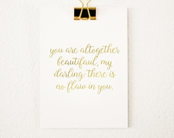 Altogether Beautiful, My Darling Foil Print - 8x10 - Script