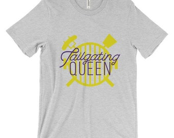 LSU Tigers- Tailgating Queen Tshirt- Women's Football Shirt- Game Day Shirt- Geaux Tigers- Baton Rouge- LSU- Louisiana