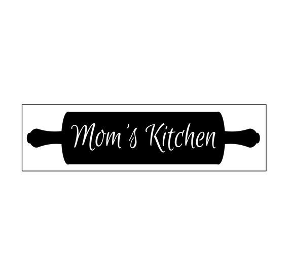 Mommas Kitchen: Sign Stencil Mom's Kitchen With Rolling Pin 6 X 22