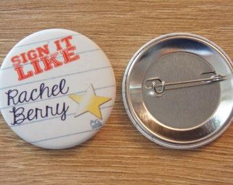 "Badge / Pin ""RACHEL BERRY"" - GLEE / Rachel Berry / Lea Michele"