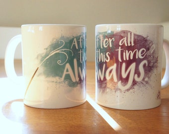 "Mug ""ALWAYS"" - HP / Harry Potter / Severus Snape / Lilly Potter / Dumbledore / Alan Rickman"