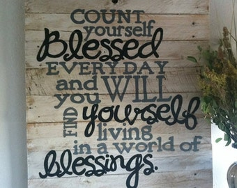Gift, Count yourself blessed, inspirational signs, rustic decor, rustics signs, handpainted sign