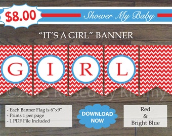 75% Off SALE- Red & Blue  IT'S A GIRL Banner - Printable Baby Shower Banner- Red Bright Blue - Chevron Party Decor Baby Name