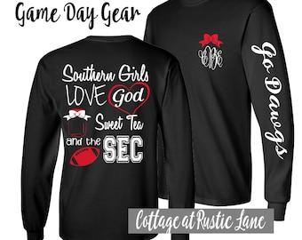 Southern Girls Love God, sweet tea, and the SEC,  Monogrammed Ladies Football Shirt, Long Sleeve, Georgia Bulldog shirt