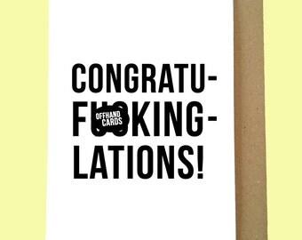 Congratuf*ckinglations! Funny Congratulations Card, Congrats, Engagement Card, New Job, Graduation,Wedding Card, Anniversary, Blank Inside.