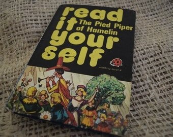 The Pied Piper of Hamelin.Read it yourself. A Vintage Ladybird Book . Series 777.