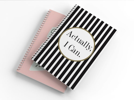 Actually, I Can Notebook - Journal - Inspirational Notebook - Quote Journal
