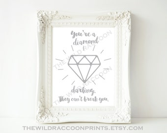 You're a Diamond Darling, They Can't Break You, Inspirational Quote, Girl's Room, Teen Room, Typography Art, Instant Digital Download