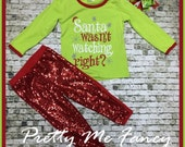 Santa Wasn't Watching Right? Sequin Outfit Size 2T, 3T, 4T, 5T, 6, 7 Yrs