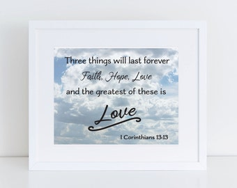 I Corinthians 13:13 Scripture Wall Art Instant Download 8x10
