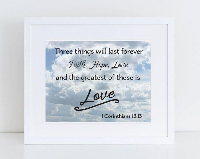 I Corinthians 13:13 Scripture Wall Art Instant Download 8x10