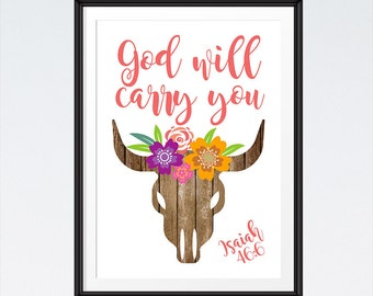 God will carry you - Isaiah 46:6 - Bible Verse Print, Bohemian Print, Wall Art, Scripture Print, Inspirational Quote - INSTANT DOWNLOAD