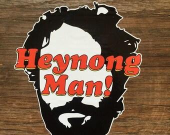Heynong Man! Sticker from Comedy Bang! Bang!