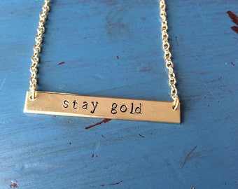 "The Outsiders inspired ""Stay Gold"" hand stamped simple bar necklace"