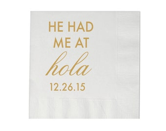 He Had Me At Hola Personalized Wedding Napkins