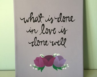 What is Done in Love is Done Well - Purple Floral Canvas 8x10 in.