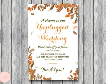 Fall Autumn Unplugged Wedding Sign, Unplugged Ceremony Sign, Printable Wedding Sign, Printable sign, Wedding decoration sign WD84 TH52