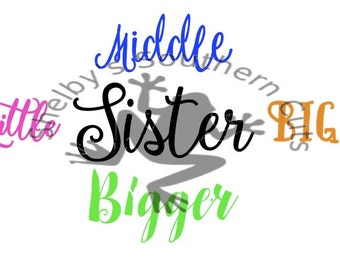 Sister (Little, Middle, Big, Bigger) SVG file