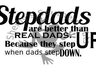 Stepdads are Better