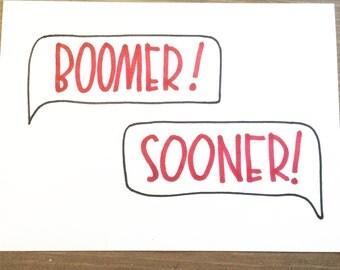 Boomer Sooner convo print