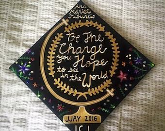 Gandhi Quote Graduation Cap --- Made to Order